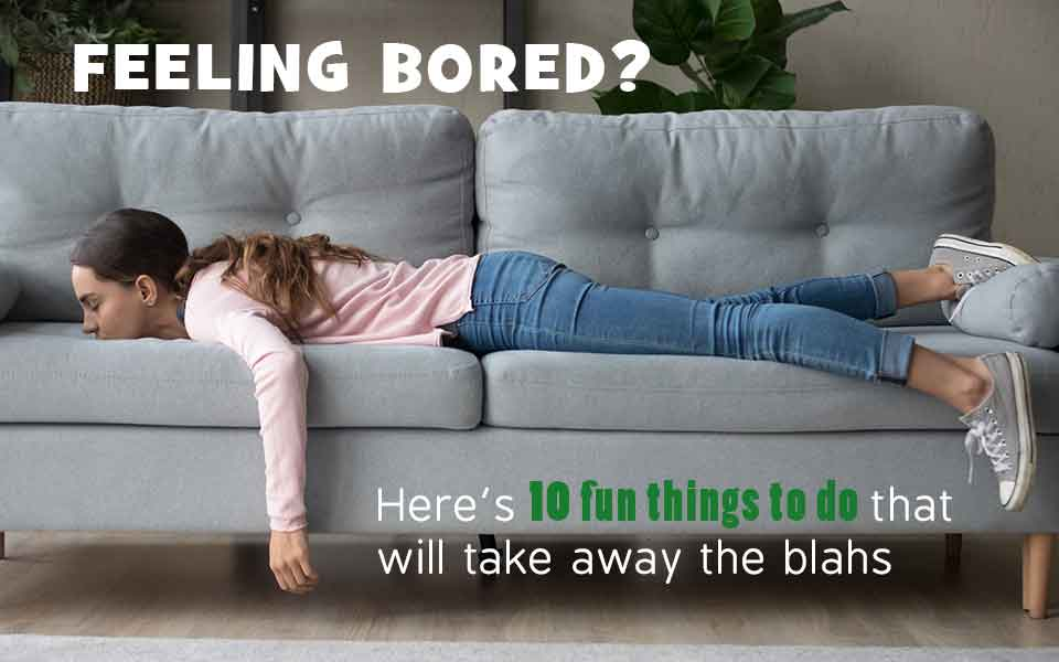 10 Fun Things to Do at Home if You are Bored