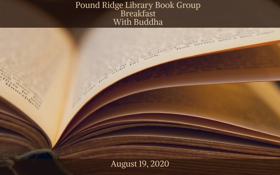 Pound Ridge Library Book Group August 19, 2020