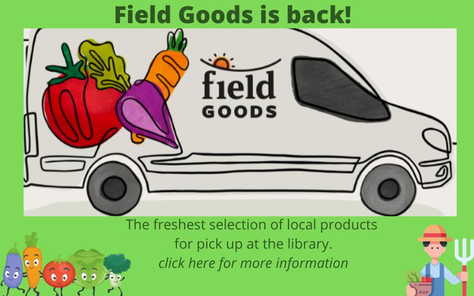 Field Goods is back!! (2)