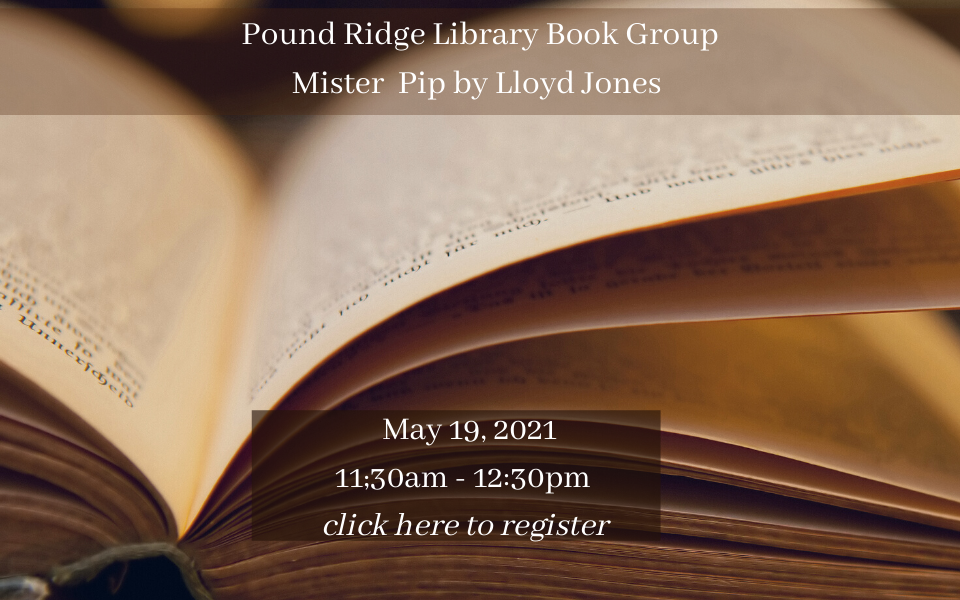 Pound Ridge Library Book Group May 19, 2021 sol.